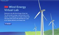Students Become Environmental Engineers with the Wind Energy Virtual Lab Need a real-world activity for your science class? Explore the Wind Energy Virtual Lab where students can design, build, and test a wind turbine. http://scienceofeverydaylife.com/widgets/windenergy/index.html
