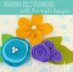 Making Felt Flowers in 3 simple designs