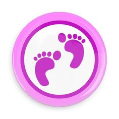 Funny Buttons - Custom Buttons - Promotional Badges - New Baby Pins - Wacky Buttons - Girl's baby footprints