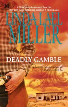 Bestseller Books Online Deadly Gamble Linda Lael Miller $7.99  - http://www.ebooknetworking.net/books_detail-0373772009.html