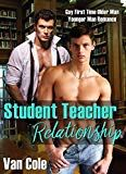 Student Teacher Relationship: Gay First Time Older Man Younger Man Romance by Van Cole (Author) US Older Man, Student Teacher, Free Kindle Books, First Time, Ebooks, Gay, Romance, Author, Relationship