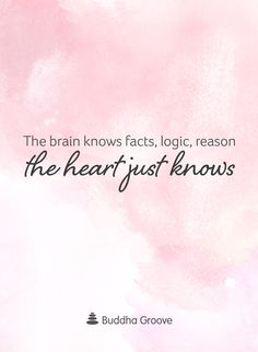 Thoughts from the Heart: The heart is that which tells us what's right, even as our brain tries to rationalize and analyze. Don't overthink it, just listen to your heart.
