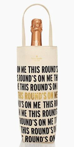 'This round is on me,' wine tote!