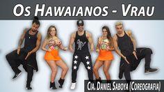 Os Hawaianos - Vrau Cia. Daniel Saboya (Coreografia)