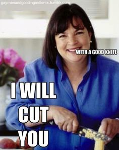 Ina Garten only uses good cutlery. Obviously.    #inagarten #barefootcontessa #gaymenandgoodingredients.tumblr.com