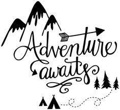 Pictures To Draw Adventure Awaits Baby Shower Ideas Girl Friedrich Nietzsche, Silhouette Projects, Silhouette Design, Silhouette Cameo, Adventure Awaits, Adventure Travel, Adventure Holiday, Adventure Quotes, Cricut Tutorials
