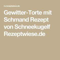 Gewitter-Torte mit Schmand Rezept von Schneekugelf Rezeptwiese.de
