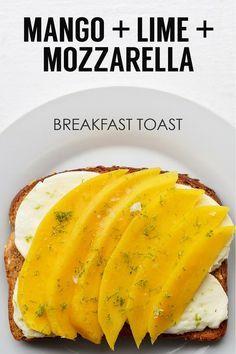Sliced Mango + Sliced Fresh Mozzarella + Lime Juice and Zest Breakfast Toast. Breakfast Toast, Breakfast Time, Breakfast Recipes, Breakfast Ideas, Healthy Recipes, Healthy Snacks, Cooking Recipes, Healthy Brunch, Brunch Food
