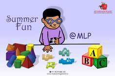 Summer ‪#‎Fun‬ @ MLP !! My Learning Planet presents ‪#‎Summer‬ ‪#‎camp‬ from 1st June 2015 to 30th June 2015. It will have - Japanese Language Club - English Language Club - Mathematics Club So be part of this exciting camp with a difference where Fun means Learning. Visit www.mylearningplanet.in or call 9899888185