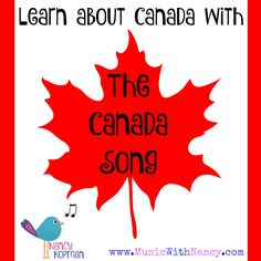 """Canada's Learn about Canada with """"The Canada Song""""! Canada Day Crafts, Canada 150, Environmental Education, Crafts For Kids To Make, Kids Songs, Canada Travel, Toddler Activities, Curriculum, North America"""