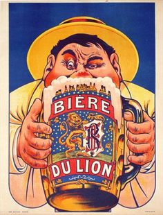 Biere du Lion will bring you the strength of a lion, though this gentleman doesn't look like he needs it! Vintage European Posters at vepca.com