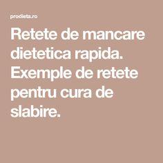 Retete de mancare dietetica rapida. Exemple de retete pentru cura de slabire. Diana
