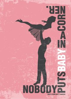 Poster Dirty Dancing Poster Movie Print Typography Art in Pink – Nobody Puts Baby in a corner Print poster art print dirty dancing poster Ninguem coloca a Baby de canto … Schmutziges Tanzen Quote Posters, Film Posters, Old Movies, Great Movies, Movie Prints, Poster Prints, Art Print, Poster Minimalista, Comedia Musical