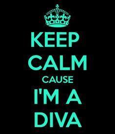 Yes I'm a Diva