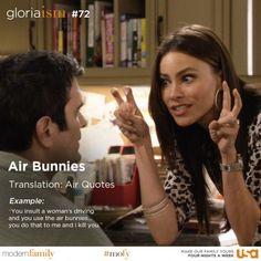 """Air Bunnies"" Gloria-ism #72 Modern Family"