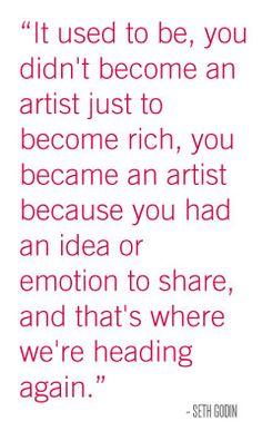 - Seth Godin