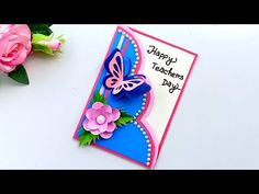 Handmade Teachers Day Cards, Greeting Cards For Teachers, Teachers Day Greetings, Teacher Thank You Cards, Greeting Cards Handmade, Teacher Appreciation Cards, Origami, Welcome Card, Simple Birthday Cards