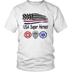 USA Super Heroes - First Responders - 100% soft cotton unisex shirt - sizes small thru 4x