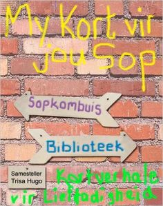 40 best boeke images on pinterest afrikaans book cover art and my kort vir jou sop afrikaans edition kindle edition by trisa hugo afrikaanskindleliteraturefictionebooksliteraturanovelsfiction writing fandeluxe Image collections
