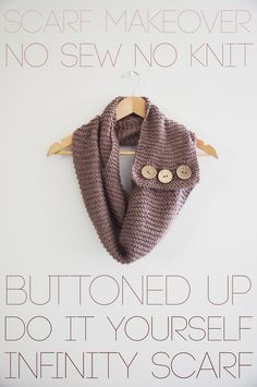 Crazy easy DIY for a knit circle scarf! And she has lots of other ideas for DIY scarfs!