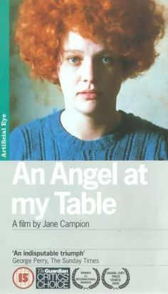An Angel at My Table (1990) 8 years in a mental hospital getting shock treatments while misdiagnosed then becomes a well known writer. Biography of Janet Frame.