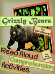 Read Aloud Informational Text Comprehension with Grizzly Bears by Gail Gibbons