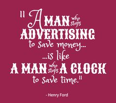 | Henry Ford |