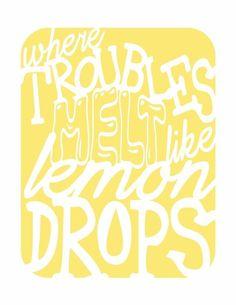 Troubles Melt like Lemon Drops Quote SVG File by SvgCorner on Etsy