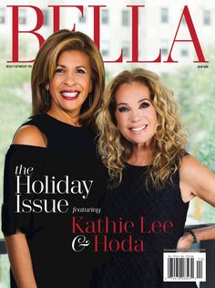 """Kathie Lee Gifford and Hoda Kotb enjoy working with each other every morning on the """"Today"""" show as much as they love their wine. and now the dynamic drinking duo is gracing the cover of Bella New York's November/December 2016 cover. Kathie Lee Gifford, Hoda Kotb, Today Show, Movie Tv, Tv Series, Beautiful People, Presidents, Routine, How To Become"""