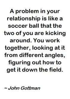 18 ideas funny couple sayings relationships dr. Soccer Relationships, Quotes About Love And Relationships, Relationship Quotes, Soccer Couples, Funny Couples, Pranks For Coworkers, John Gottman, Soccer Outfits, Play Soccer