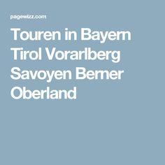 Touren in Bayern Tirol Vorarlberg Savoyen Berner Oberland Boarding Pass, Hiking