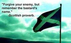 Scottish saying... hell yeah