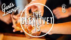 Whiskey Tasting: The Glenlivet 15 || Gent's Lounge