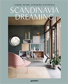 Amazon.com: Scandinavia Dreaming: Nordic Homes, Interiors and Design…