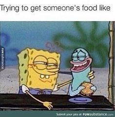 funny, food, and spongebob image Funny Spongebob Memes, Crazy Funny Memes, Really Funny Memes, Stupid Funny Memes, Funny Relatable Memes, Funny Tweets, Haha Funny, Funny Posts, Funny Quotes