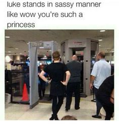 """God, why is this airport security so slow? I don't have time for this I'm punk rock."" *strikes sassy stance*"