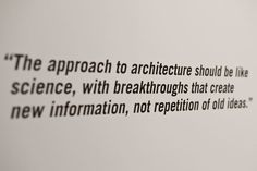 Frank Gehry quote in his Hong Kong outside the box exhibit
