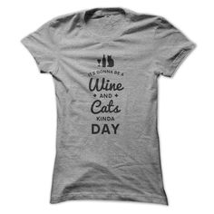 Well, what do you do on a Friday?  Click here for all color, size and design options - https://www.sunfrog.com/Its-gonna-be-a-wine-and-cats-kinda-day-black-SportsGrey-Ladies.html?59744  'It's gonna be a wine and cats kinda day' T-Shirt (& Hoodie). Womens, Mens T's and Hoodies. LOTS of colors and all  sizes.  All T-shirts & Hoodies come with a full money back guarantee if you're not 100% happy. But you will be!