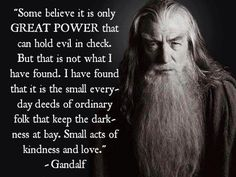 by small and simple things - gandalf