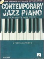 Contemporary Jazz Piano - The Complete Guide with CD!: Hal Leonard Keyboard Style Series free ebook download
