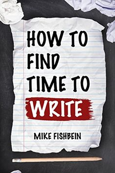 How to Find Time to Write: Overcome Writer's Block, Start Writing and Write Faster! by Mike Fishbein http://www.amazon.com/dp/B010QPAVV6/ref=cm_sw_r_pi_dp_AGuwwb0KM9KA7 - This book is filled with proven methods, tips, and solutions that every writer needs to know if they want to start seeing results.