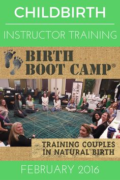 We are excited to welcome the newest ladies to our Birth Boot Camp family. Here are highlights from Childbirth Instructor Training, February 2016!