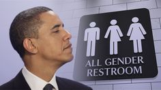 A Call for National Civil Disobedience to Obama's Public School Transgender Bathroom Mandate | The Stream