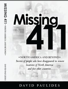 ... Paulides on the new third book 'Missing 411 North America And Beyond