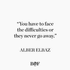 Today's #WednesdayWisdom comes from Alber Elbaz, the Israeli designer who reinvigorated historic French label Lanvin for 14 years, before his surprise departure in 2015.