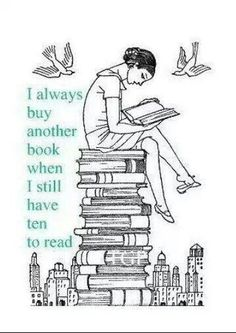 My list of books grows faster than I can read! I have at least 10 books that I haven't started yet & got a new one for Mother's Day with 2 books in it! I love reading! I Love Books, Great Books, Books To Read, Up Book, I Love Reading, Girl Reading, Book Nooks, Book Quotes, Reading Quotes