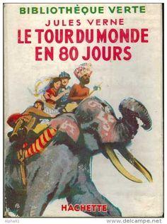 LE TOUR DU MONDE EN 80 JOURS Jules Verne illustré par Albert Brenet bibliothèque verte Hachette 1954 - Delcampe.net