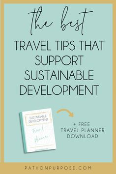 Travelers can often find it hard to navigate the complexity of responsible tourism. This list provides 70+ concrete ways to make an impact as you travel, referencing the United Nation's 17 Sustainable Development Goals. Use this list as a jumping off point for traveling in alignment with your values. #responsibletourism #sustainabledevelopment #optionup #ethicaltravel #nopoverty #reducinginequality #responsibleconsumption #socialenterprise via @pathonpurpose Sustainable Tourism, Sustainable Living, Volunteer Quotes, Responsible Travel, Social Enterprise, Sustainable Development, Trip Planning, Sustainability, Traveling By Yourself