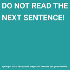 Afrikaans Quotes, Good Jokes, Wallpaper Quotes, Sentences, South Africa, African, Lol, Reading, Funny