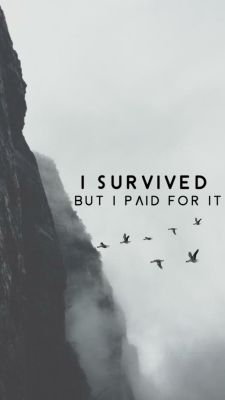 I survived but I paid for it Mood Quotes, Positive Quotes, Life Quotes, Quotes Quotes, Inspirational Wallpapers, Inspirational Quotes, Hamilton Background, Hamilton Wallpaper, Phone Wallpaper Quotes